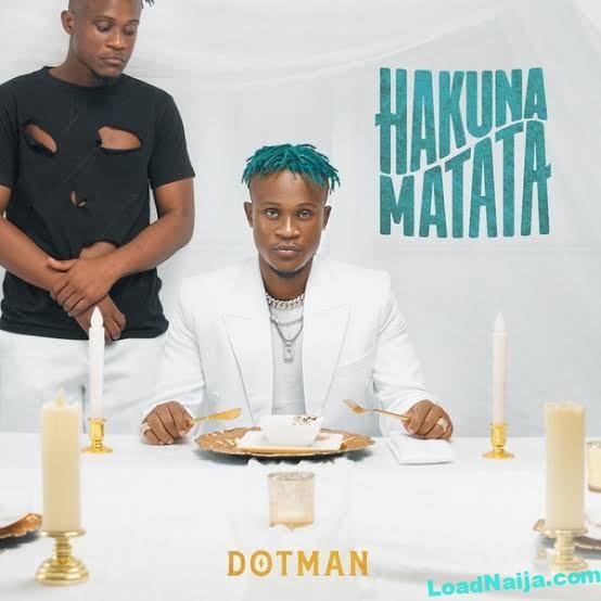 Hakuna Matata |Dotman Full Album