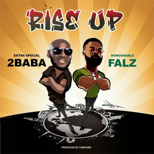 Raise Up 2baba feat. Falz Mp3