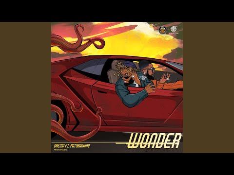 Dremo - Wonder Feat. Patoranking