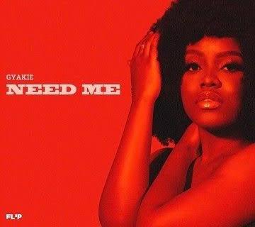 Music: Gyakie Need Me Mp3