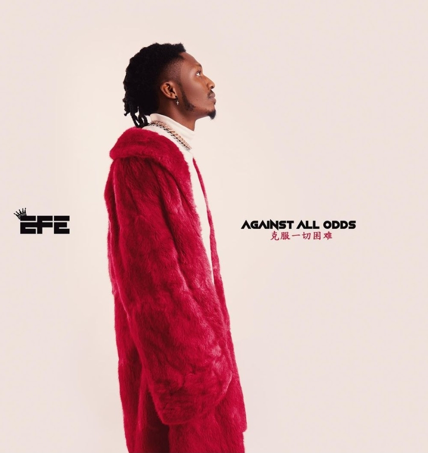 Efe Against All Odds Ep Download + Zip