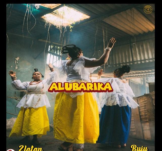 Alubarika Zlatan Feat. Buju