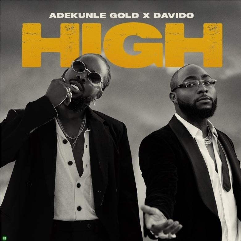 ADEKUNLE GOLD HIGH X DAVIDO MP3 (FAST DOWNLOAD)