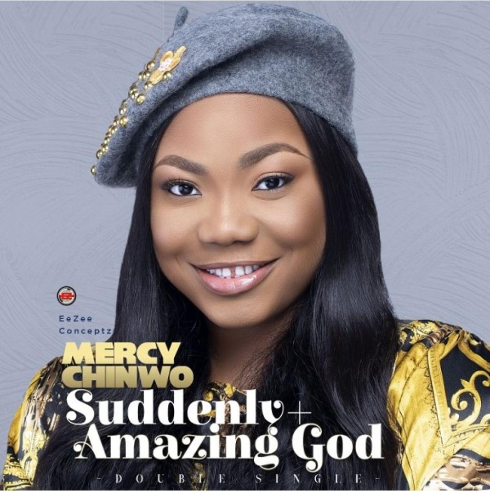 Mercy Chinwo Amazing God/suddenly Mp3 Download