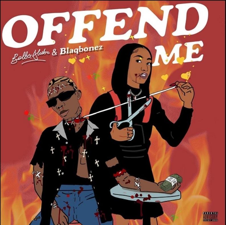 Bella Alubo & Blaqbonez Offend Me Mp3