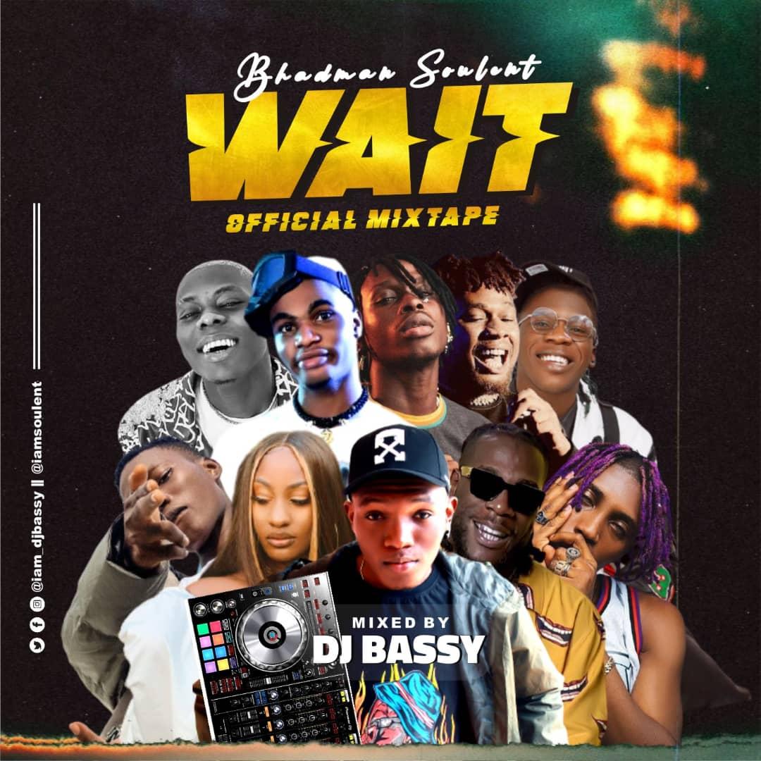 Dj Bassy Wait Mixtape Download