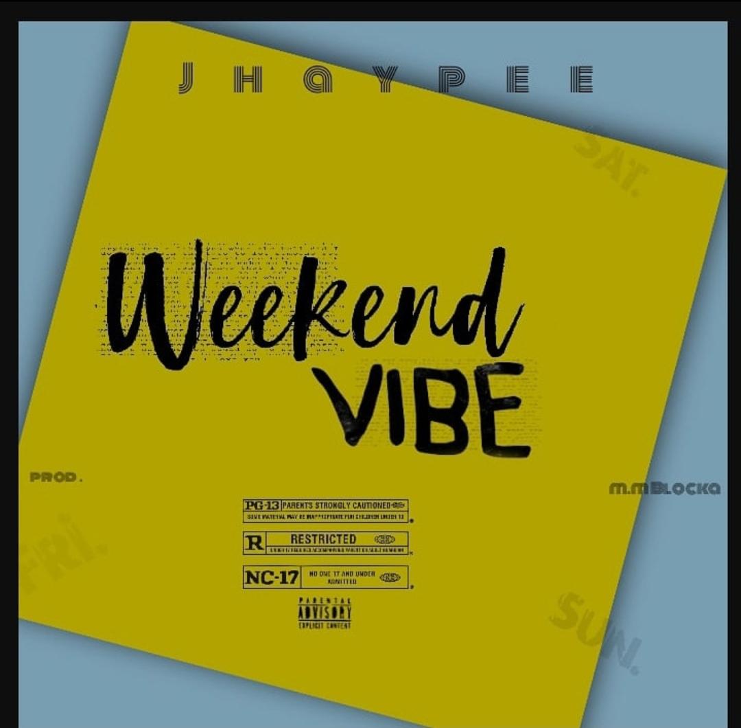 Weekend Vibes Jhaypee Mp3 Download